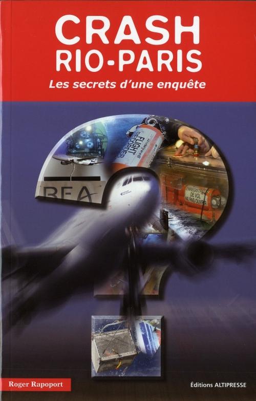 Couverture Crash Rio-Paris : Les secrets d'une enquête