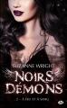 Couverture Noirs démons, tome 2 : A feu et à sang Editions Milady 2017