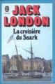 Couverture La croisière du Snark Editions Le Livre de Poche 1936