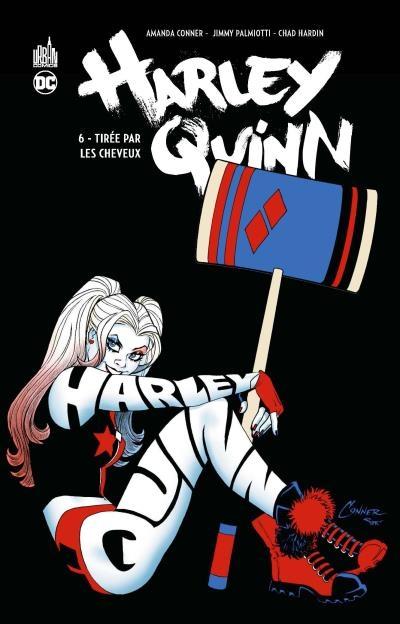 Couverture Harley Quinn (Renaissance), tome 6 : Tirée par les cheveux