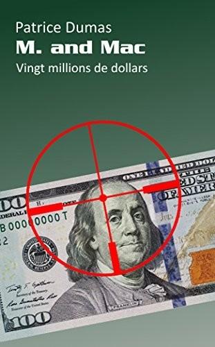Couverture M. et Mac, tome 5 : Vingt millions de Dollars