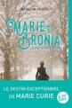 Couverture Marie et Bronia : Le pacte des soeurs Editions Albin Michel 2017