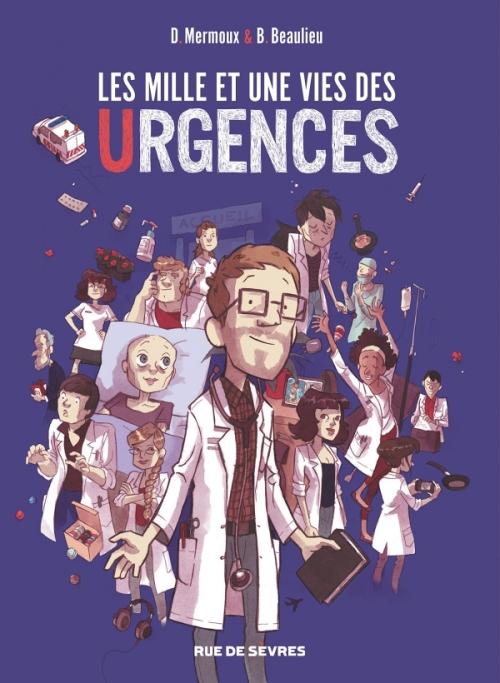 Couverture Les mille et une vies des urgences (BD)