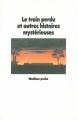 Couverture Le train perdu et autres histoires mystérieuses Editions L'École des loisirs (Médium Poche) 1986