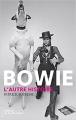 Couverture Bowie : L'autre histoire Editions de La martinière 2016