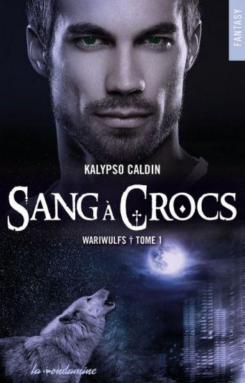 Couverture Wariwulfs, tome 1 : Sang à crocs