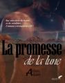 Couverture La promesse de la lune Editions Autoédité 2017