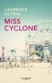Couverture Miss cyclone Editions Calmann-Lévy 2017