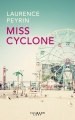 Couverture Miss cyclone Editions Calmann-Lévy 2017