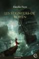 Couverture Bohen, tome 1 : Les Seigneurs de Bohen Editions Critic 2017