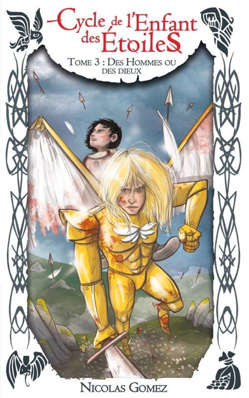 Couverture Le cycle de l'enfant des étoiles, tome 3 : Des hommes ou des Dieux