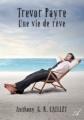 Couverture Trevor Payre : Une vie de rêve Editions Atramenta 2016