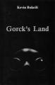 Couverture Gorck's Land Editions Autoédité 2003
