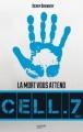 Couverture Cell.7, tome 2 : La mort vous attend Editions Hachette 2017