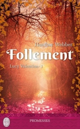 Couverture Lucy Valentine, tome 1 : Follement