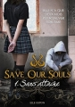 Couverture Save our souls, tome 1 : Sans attache Editions Librinova 2017