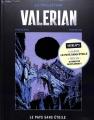 Couverture Valérian, Agent Spatio-temporel, tome 03 : Le Pays sans étoile Editions Hachette 2017