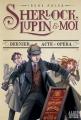 Couverture Sherlock, Lupin & moi, tome 2 : Dernier acte à l'opéra Editions Albin Michel 2017