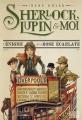 Couverture Sherlock, Lupin & moi, tome 3 : L'énigme de la rose écarlate Editions Albin Michel 2017