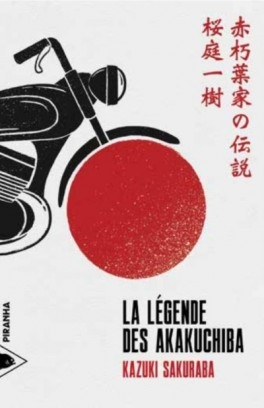 Couverture La légende des Akakuchiba