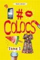 Couverture #colocs, tome 1 Editions Les Malins 2017