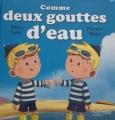 Couverture Comme deux gouttes d'eau Editions Hachette (Jeunesse) 2017