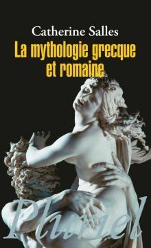 Couverture La mythologie grecque et romaine