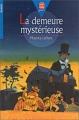 Couverture La demeure mystérieuse Editions Le Livre de Poche (Jeunesse) 2000