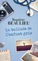 Couverture La ballade de l'enfant-gris Editions France Loisirs 2017