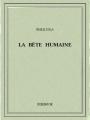 Couverture La Bête humaine Editions Bibebook 2016