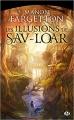 Couverture Les illusions de Sav-Loar Editions Milady (Fantasy) 2017