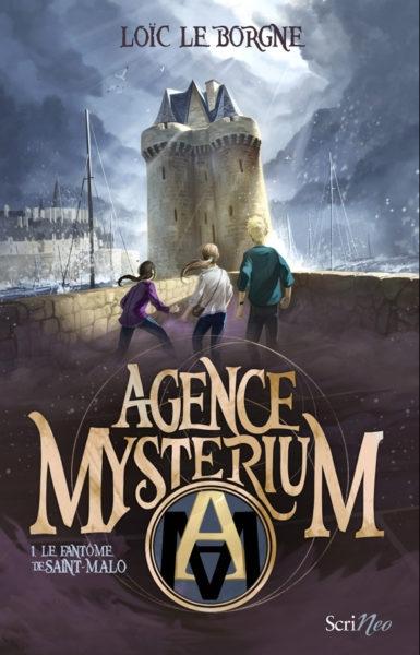Couverture Agence mystérium, tome 1 : Le fantôme de Saint-Malo