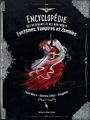 Couverture Encyclopédie des revenants et des non-morts : Fantômes, vampires et zombies Editions Le héron d'argent (Encyclopédies et beaux livres) 2017