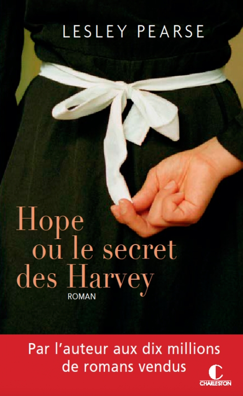 Couverture L'espoir au coeur / Hope ou le secret des Harvey