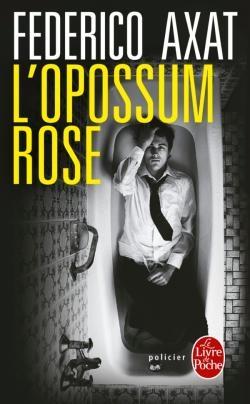 Couverture L'opossum rose