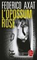 Couverture L'opossum rose Editions Le Livre de Poche (Policier) 2017