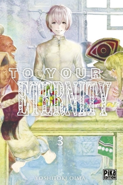 Couverture To your eternity, tome 3