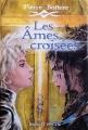 Couverture Les âmes croisées Editions Rageot (Poche) 2012