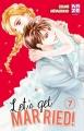 Couverture Let's get married!, tome 7 Editions Kazé (Shôjo) 2017