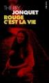 Couverture Rouge c'est la vie Editions Seuil (Petit Point) 1999