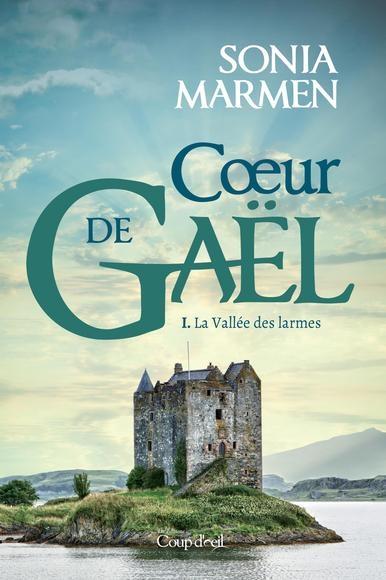 Couverture La vallée des larmes, tome 1 : Coeur de Gaël