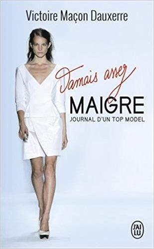 Couverture Jamais assez maigre, journal d'une top model