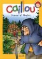 Couverture Hänsel et Gretel Editions Chouette 2012