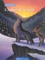 Couverture L'appel de la forêt / L'appel sauvage Editions Auzou  (Classiques) 2016