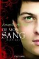 Couverture De tout mon sang / De mon sang, tome 2 : Destinés Editions Castelmore (Bit-Lit) 2012