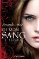 Couverture De tout mon sang / De mon sang, tome 3 : Troublée Editions Castelmore (Bit-Lit) 2013