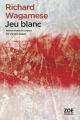 Couverture Jeu blanc / Cheval Indien Editions Zoe 2017