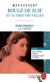 Couverture Boule de Suif et autres nouvelles Editions Le Livre de Poche (Les classiques pédago) 2015