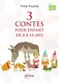 Couverture 3 contes pour enfant de 8 à 15 ans Editions Persée 2017
