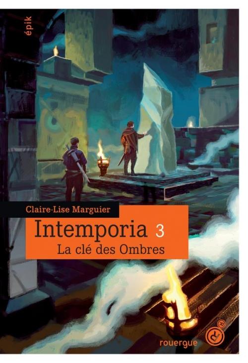Couverture Intemporia, tome 3 : La clé des ombres